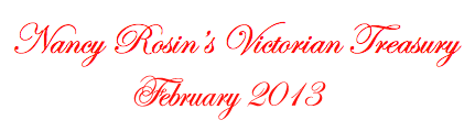Nancy Rosin's Victorian Treasury February 2013